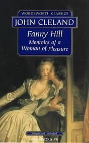 FANNY HILL. MEMOIRS OF A WOMAN OF PLEASURE
