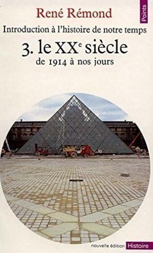 INTRODUCTION A L'HISTOIRE DE NOTRE TEMPS. 3. LE XX SICLE. DE
