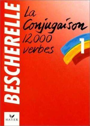 LA CONJUGASION 12000 VERBES