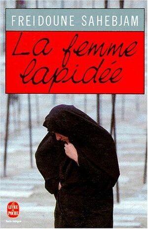 LA FEMME LAPIDÉE