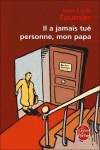 IL A JAMAIS TUE PERSONNE NO PAPA