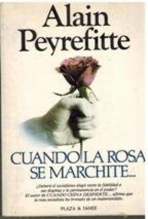 CUANDO LA ROSA SE MARCHITE...