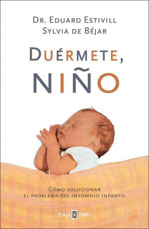 DUÉRMETE, NIÑO