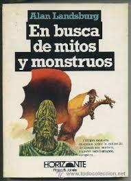 EN BUSCA DE MITOS Y MONSTRUOS
