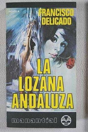 LOZANA ANDALUZA, LA
