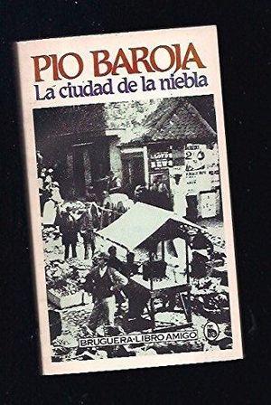 CIUDAD DE LA NIEBLA, LA