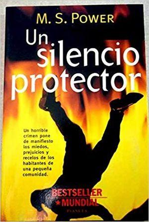 UN SILENCIO PROTECTOR