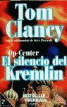 OP-CENTER  ;  EL SILENCIO DEL KREMLIN