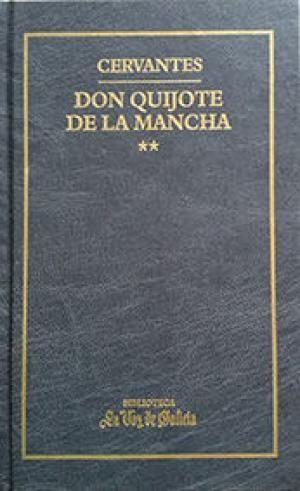EL INGENIOSO CABALLERO DON QUIJOTE DE LA MANCHA, II