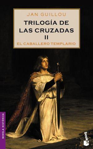 TRILOGÍA DE LAS CRUZADAS II. EL CABALLERO TEMPLARIO