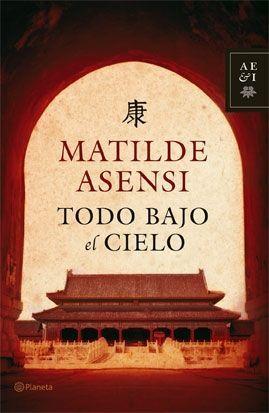 TODO BAJO EL CIELO (SIN SOBRECUBIERTA)