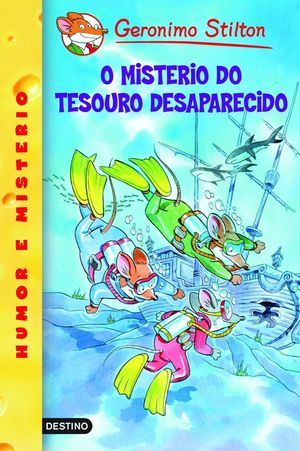 O MISTERIO DO TESOURO DESAPARECIDO