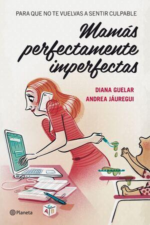 MAMÁS PERFECTAMENTE IMPERFECTAS
