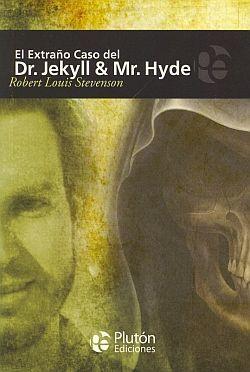 EL EXTRAÑO CASO DEL DOCTOR JECKYLL Y MISTER HYDE