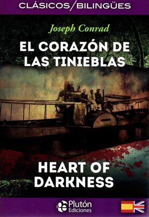 EL CORAZÓN DE LAS TINIEBLAS / HEART OF DARKNESS (ED. BILINGUE)