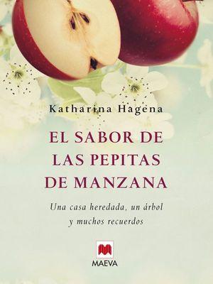 EL SABOR DE LAS PEPITAS DE MANZANA . UNA CASA HEREDADA, UN ÁRBOL Y MU
