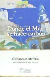 DONDE EL MAR SE HACE CARBÓN
