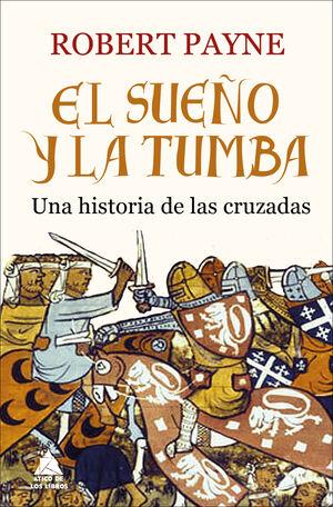 EL SUEÑO Y LA TUMBA (SIN SOBRECUBIERTA)