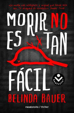 MORIR NO ES TAN FÁCIL