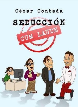 SEDUCCIÓN CUM LAUDE