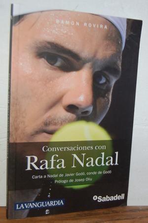 CONVERSACIONES CON RAFA NADAL