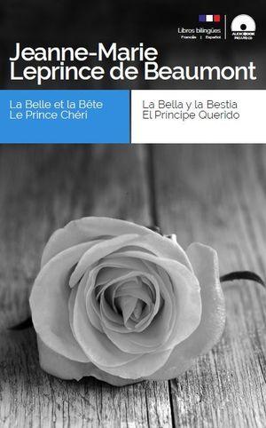 LA BELLA Y LA BESTIA, EL PRÍNCIPE QUERIDO / LA BELLE ET LA BÊTE, LE PRINCE CHÉRI