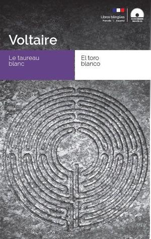 LE TAUREAU BLANC / EL TORO BLANCO