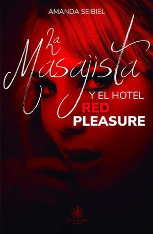 LA MASAJISTA Y EL HOTEL RED PLEASURE