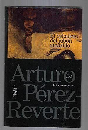 EL CABALLERO DEL JUBON AMARILLO