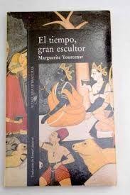 EL TIEMPO, GRAN ESCULTOR