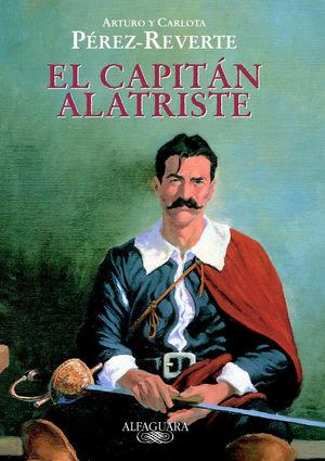 EL CAPITÁN ALATRISTE (EDICIÓN ESCOLAR)