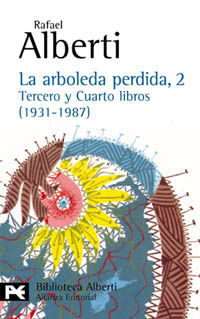 LA ARBOLEDA PERDIDA, 2. TERCERO Y CUARTO LIBROS (1931-1987)