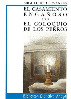 EL CASAMIENTO ENGAÑOSO Y COLOQUIO DE LOS PERROS