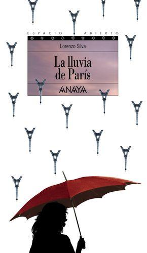 LA LLUVIA DE PARÍS . TRILOGÍA DE GETAFE, III