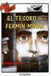 EL TESORO DE FERMÍN MINAR