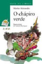 O CHÁPIRO VERDE