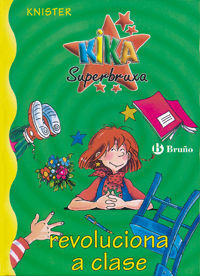 KIKA SUPERBRUXA REVOLUCIONA A CLASE