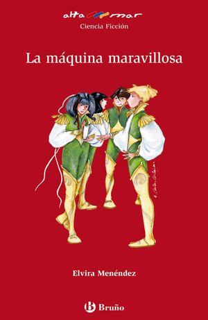 LA MÁQUINA MARAVILLOSA
