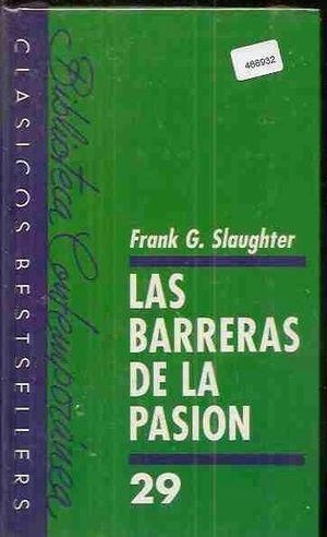 LAS BARRERAS DE LA PASIÓN