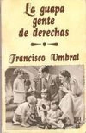 LA GUAPA GENTE DE DERECHAS