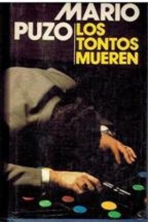 TONTOS MUEREN, LOS