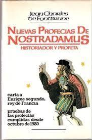 NUEVAS PROFECÍAS DE NOSTRADAMUS