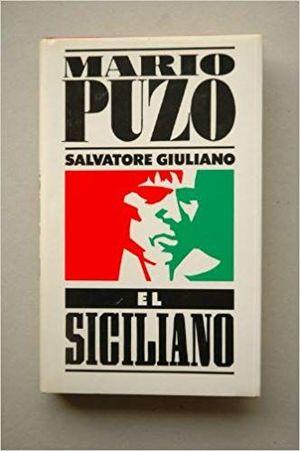 SALVATORE GIULIANO. EL SICILIANO