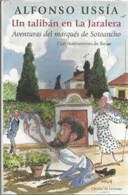 UN TALIBÁN EN LA JARALERA : AVENTURAS DEL MARQUÉS DE SOTOANCHO