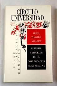 HISTORIA Y MODELOS DE LA COMUNICACIÓN EN EL S. XX