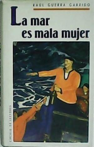 LA MAR ES MALA MUJER