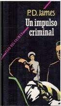 IMPULSO CRIMINAL, UN
