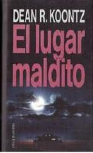 EL LUGAR MALDITO