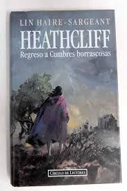 HEATHCLIFF : REGRESO A CUMBRES BORRASCOSAS