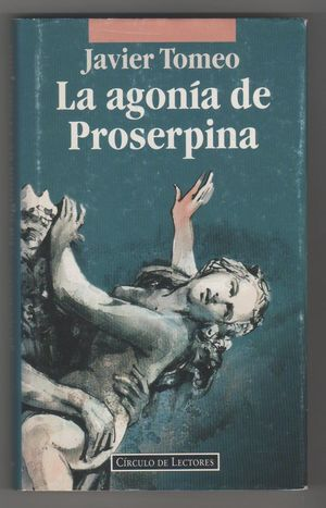 LA AGONÍA DE PROSERPINA